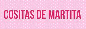 Cositas de Martita & Cositas Buenas
